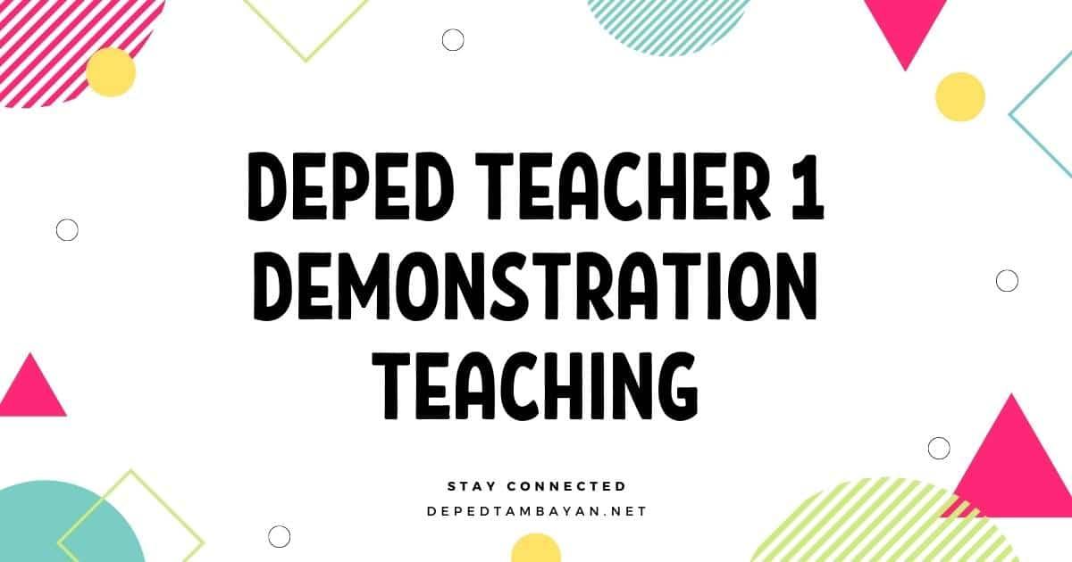 DepEd Teacher 1 Demonstration Teaching