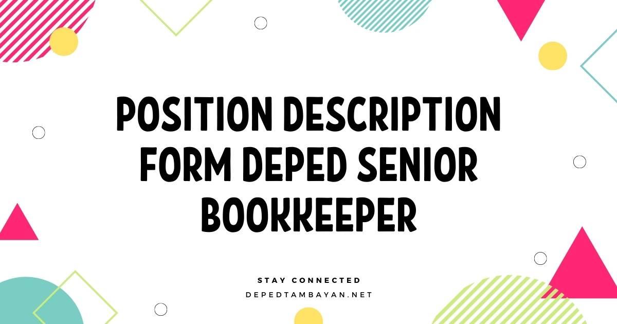 Position Description Form DepEd Senior Bookkeeper