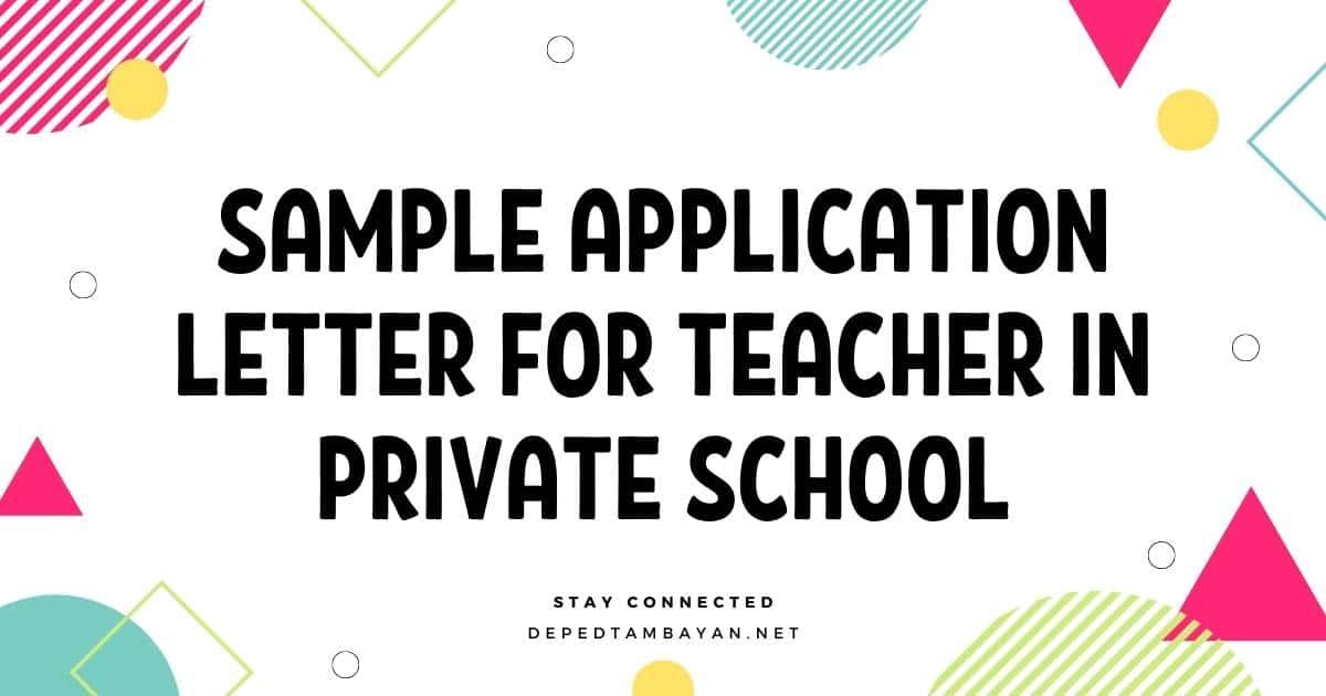 Sample Application Letter For Teacher In Private School