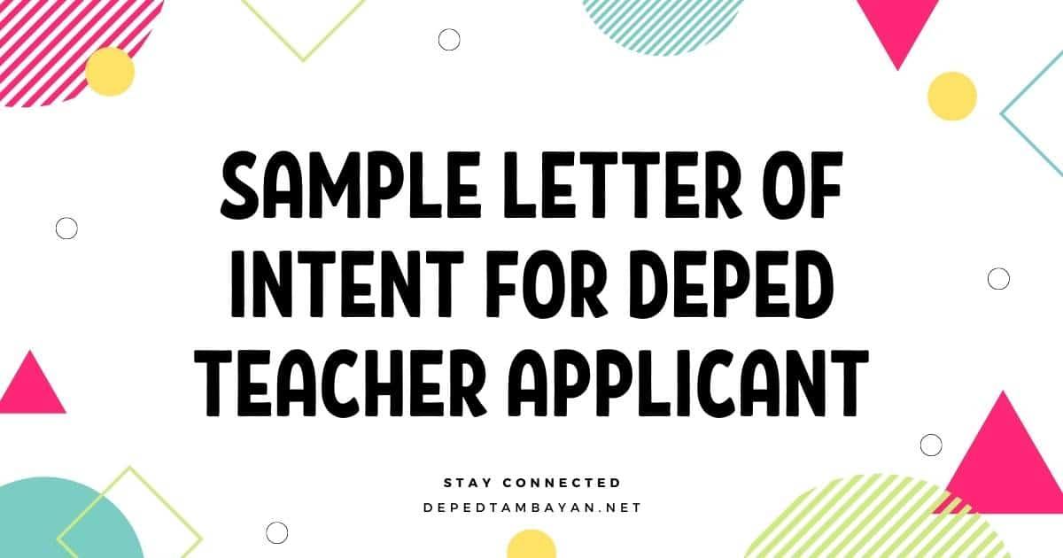 Sample Letter of Intent For DepEd Teacher Applicant